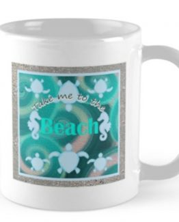 Take me to the Beach Coffee Mug Sea Turtle