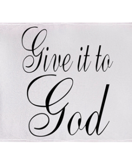 Give it to God Throw Blanket Home Decor Prayer